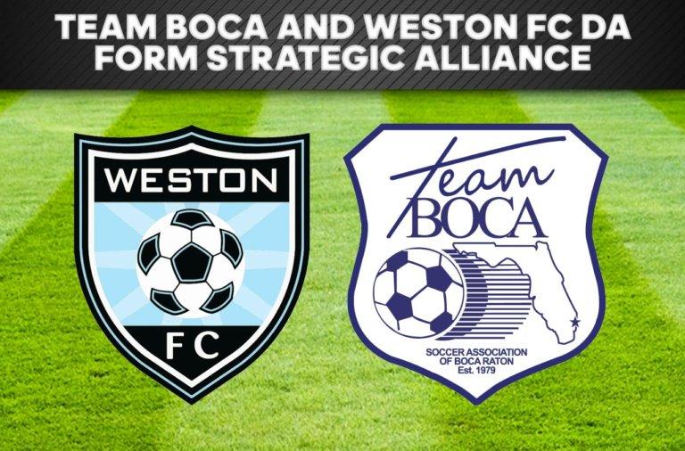 TEAM BOCA AND WESTON FC DA FORM STRATEGIC ALLIANCE